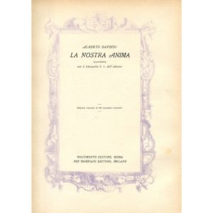 Alberto Savinio, La Nostra Anima