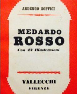 Ardengo Soffici Medardo Rosso