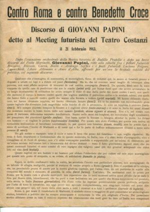 Giovanni Papini, Contro Roma E Contro Benedetto Croce
